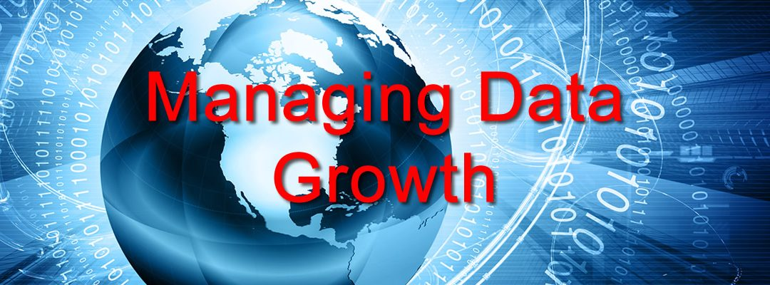 Managing Data Growth