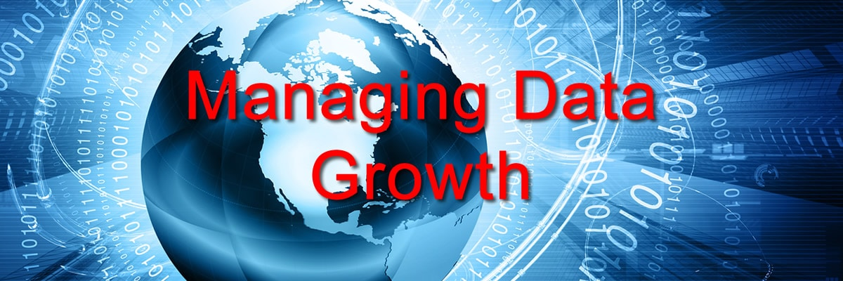 Data Management Solutions for Managing Data Growth