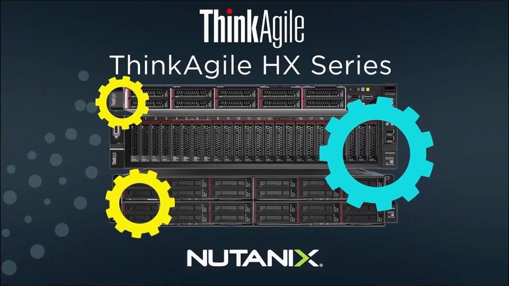 Lenovo ThinkAgile HX Series with Nutanix
